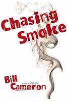 Chasing Smoke 1606480189 Book Cover