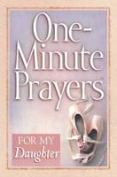 One-Minute Prayers for My Daughter 0736918647 Book Cover