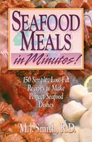 Seafood Meals in Minutes! (Meals in Minutes Series) 0471347019 Book Cover