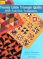 Twenty-Little Triangle Quilts: With Full-Size Templates (Dover Needlework Series) 0486297004 Book Cover