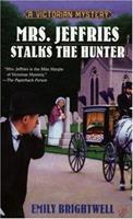 Mrs. Jeffries Stalks the Hunter (A Victorian Mystery) 0425198855 Book Cover