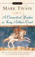 A Connecticut Yankee in King Arthur's Court 0451510739 Book Cover