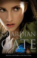 The Prophecy of the Sisters Book Two: Guardian of the Gate 0316027405 Book Cover