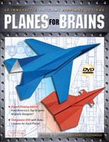 Planes for Brains: 28 Innovative Origami Airplane Designs 4805311495 Book Cover