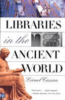 Libraries in the Ancient World 0300097212 Book Cover