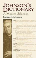 Johnson's Dictionary: A Modern Selection (Dover Books on Literature & Drama) 0486440893 Book Cover