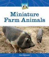 Miniature Farm Animals 1624030661 Book Cover