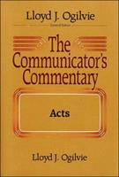 The Communicators Commentary: Acts (Communicator's Commentary) 0849933218 Book Cover