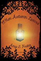 When Autumn Leaves 1590202554 Book Cover