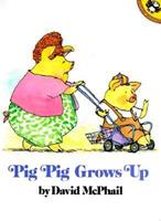 Pig Pig Grows Up 0590759469 Book Cover