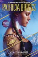 Shifting Shadows: Stories from the World of Mercy Thompson 0425265005 Book Cover