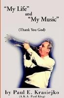My Life and My Music Thank You God 1401074847 Book Cover
