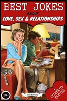 Best Jokes About Love, Sex & Relationships: (Collection of Jokes, Short Stories and Celebrity Quotes) 1980646244 Book Cover