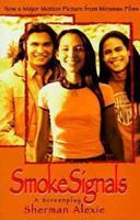 Smoke Signals: A Screenplay 0786883928 Book Cover