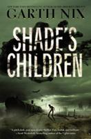 Shade's Children 0062075985 Book Cover