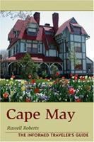 Cape May: Informed Traveler's Guide 0811733750 Book Cover