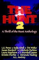 The Hunt 2 (Thrill of the Hunt #2) 0998102202 Book Cover