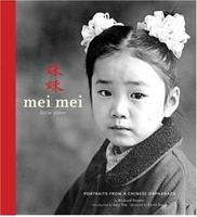Mei MeiùLittle Sister: Portraits from a Chinese Orphanage 0811847349 Book Cover