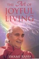 The Art of Joyful Living: Meditation and Daily Life 089389236X Book Cover