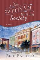 The Sweetgum Knit Lit Society: A Novel 1400073944 Book Cover