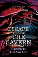Escape from the Cavern 0595333362 Book Cover