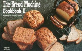 Bread Machine Cookbook II (Nitty Gritty Cookbooks) (Nitty Gritty Cookbooks)