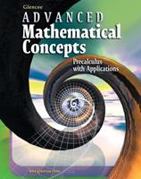 Advanced Mathematical Concepts: Precalculus with Applications, Student Edition 002834135X Book Cover