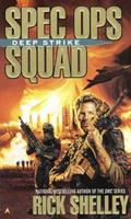 Spec Ops Squad: Deep Strike 0441009522 Book Cover