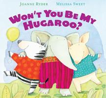 Won't You Be My Hugaroo? 0152057781 Book Cover