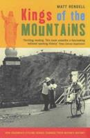 Kings of the Mountains: How Colombia's Cycling Heroes Changed Their Nation's History 1854109111 Book Cover