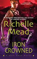 Iron Crowned 1420111795 Book Cover