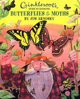 Crinkleroot's Guide to Knowing Butterflies and Moths 068980587X Book Cover