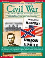 Civil War (Primary Sources Teaching Kit, Grades 4-8) 0590378635 Book Cover