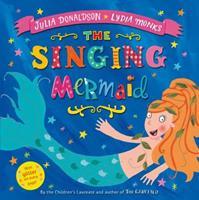 The Singing Mermaid 1447210859 Book Cover