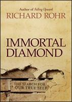 Immortal Diamond: The Search for Our True Self 1118303598 Book Cover
