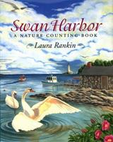Swan Harbor: A Nature Counting Book 0803725612 Book Cover