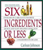 Six Ingredients or Less (Cookbooks and Restaurant Guides) 0942878051 Book Cover