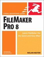FileMaker Pro 8 for Windows and Macintosh: Visual QuickStart Guide 032139674X Book Cover