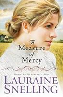 A Measure of Mercy 0764206095 Book Cover