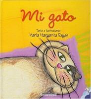 Mi Gato = My Cat 9583013285 Book Cover
