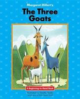 Three Goats (Modern Curriculum Press Beginning to Read Series) 0813655544 Book Cover