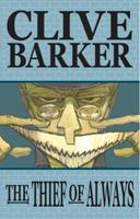 The Thief of Always                (Clive Barker's The Thief of Always (Graphic Novel) #1-3) 1933239387 Book Cover