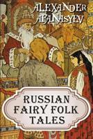 Russian Fairy Folk Tales 1729691560 Book Cover
