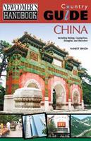 Newcomer's Handbook Country Guide: China: Including Beijing, Guangzhou, Shanghai, and Shenzhen 0912301902 Book Cover