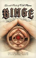 Lives & Minds of C.W. Männe: BINGE 1736085905 Book Cover