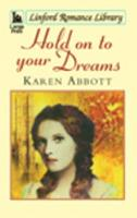 Hold on to Your Dreams 1444806408 Book Cover