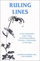 Ruling Lines: A New Interpretation of the I Ching for Decision Making (Line by Line) 0898040914 Book Cover
