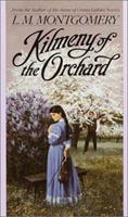 Kilmeny of the Orchard 0553213776 Book Cover