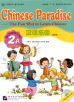 Chinese Paradise-The Fun Way to Learn Chinese (Student's book 2B) (Chinese Edition) (v. 2B) 7561914709 Book Cover