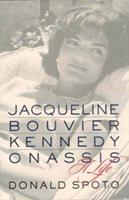Jacqueline Bouvier Kennedy Onassis: A Life 0312977077 Book Cover